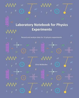 Laboratory Notebook for Physics Experiments