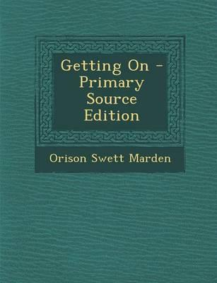 Getting on - Primary Source Edition