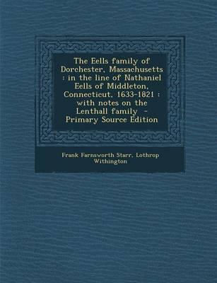 The Eells Family of Dorchester, Massachusetts