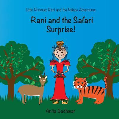 Rani and the Safari Surprise!