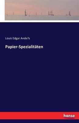 Papier-Spezialitäten