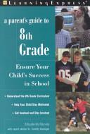 A Parent's Guide to 8th Grade