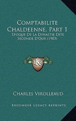 Comptabilite Chaldeenne, Part 1