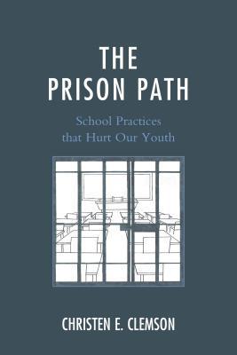 The Prison Path