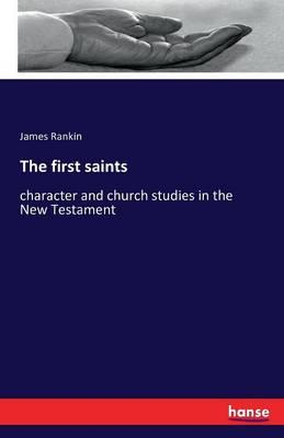 The first saints