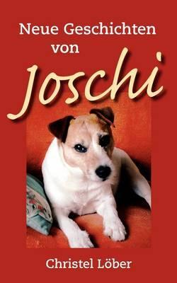 Neue Geschichten von Joschi
