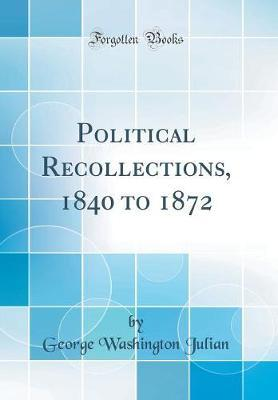 Political Recollecti...