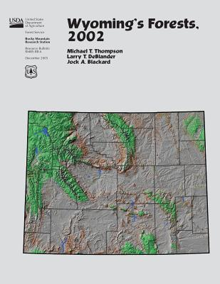 Wyoming's Forests, 2002