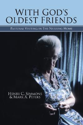 With God's Oldest Friends