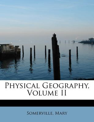 Physical Geography, Volume II