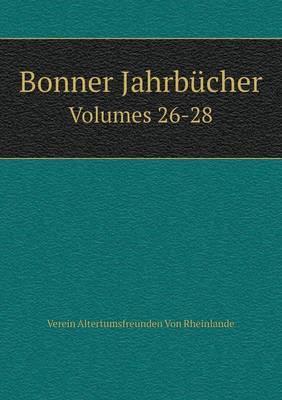 Bonner Jahrbucher Volumes 26-28