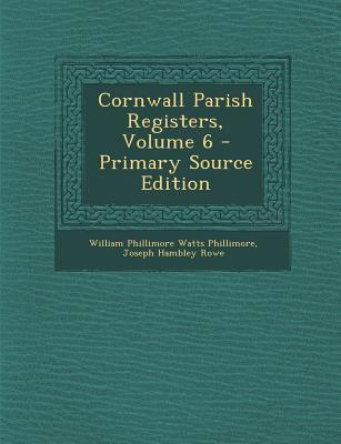 Cornwall Parish Registers, Volume 6