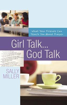 Girl Talk....god Talk