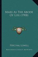 Mars as the Abode of Life (1908) Mars as the Abode of Life (1908)