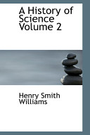 A History of Science Volume 2