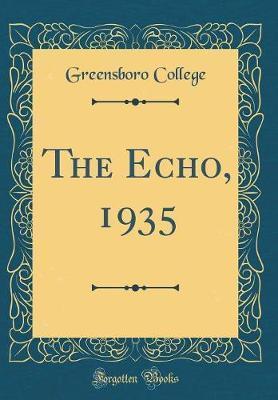 The Echo, 1935 (Classic Reprint)