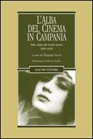 L'alba del cinema in Campania