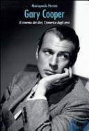 Gary Cooper. Il cinema dei divi, l'America degli eroi