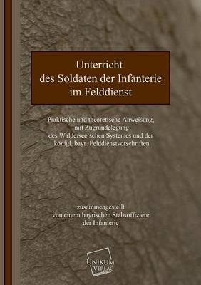 Unterricht des Soldaten der Infanterie