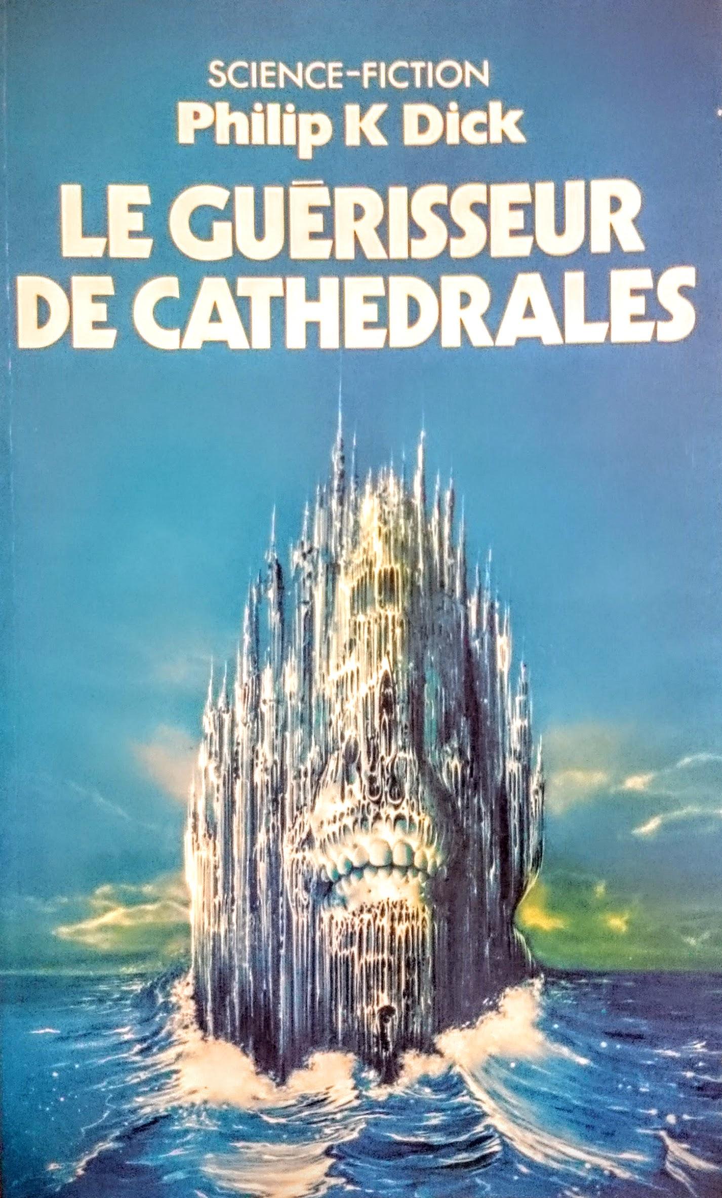 Le guérisseur de cathédrales