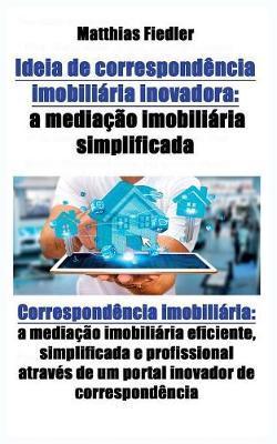 Ideia de correspondencia imobiliaria inovadora