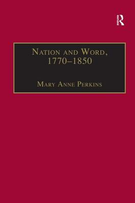 Nation and Word, 1770–1850
