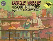 Uncle Wille and the Soup Kitchen