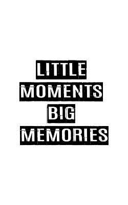 Little Moment Big Memories Dotted Line Notebook