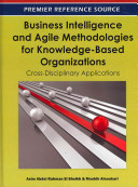 Business Intelligence and Agile Methodologies for Knowledge-Based Organizations