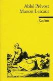Geschichte des Chevalier des Grieux und der Manon Lescaut.