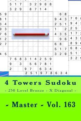 4 Towers Sudoku  - 250 Level Bronze - X Diagonal - Master - Vol. 163