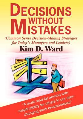 Decisions Without Mistakes