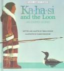 Ka-Ha-Si and the Loon