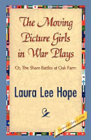 The Moving Picture Girls in War Plays