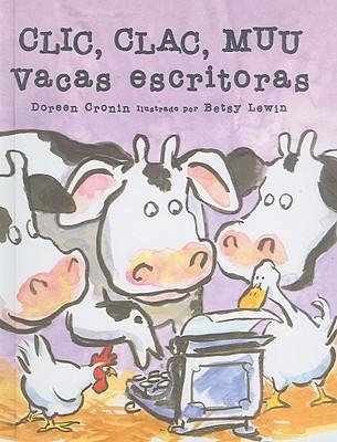 Clic, Clac, Muu, Vacas escritoras/ Click, Clack, Moo Cows That Type