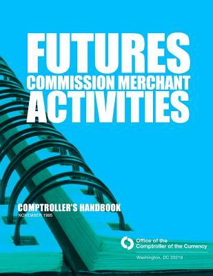 Future Commission Merchant Activities