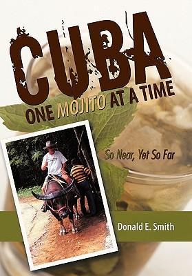 Cuba - One Mojito at a Time