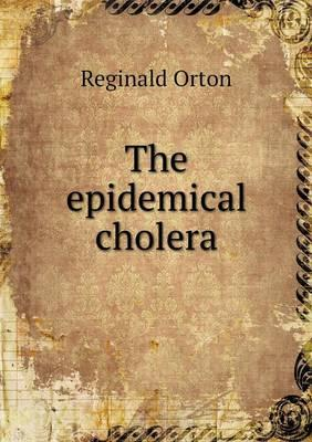 The Epidemical Cholera