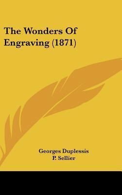 The Wonders of Engraving (1871)