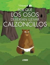 Por qué los osos deberían llevar calzoncillos
