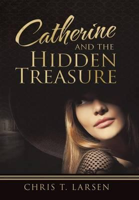 Catherine and the Hidden Treasure