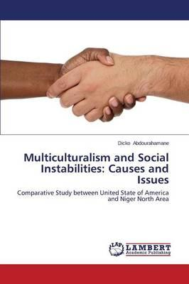 Multiculturalism and Social Instabilities