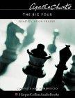 The Big Four: Complete & Unabridged
