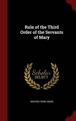 Rule of the Third Order of the Servants of Mary