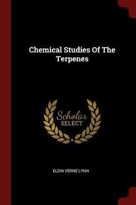 Chemical Studies of the Terpenes