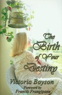 The Birth of Your Destiny