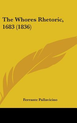The Whores Rhetoric, 1683