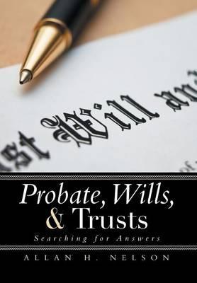 Probate, Wills, & Trusts