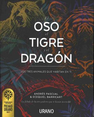 El oso, el tigre y el dragon / The Bear, the Tiger and the Dragon