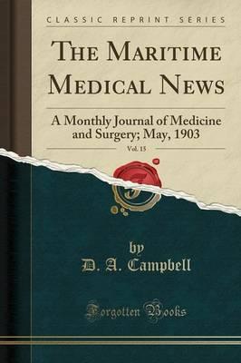 The Maritime Medical News, Vol. 15